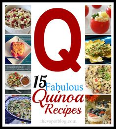 The V Spot: 15 great Quinoa Recipes    (....cr....I have never had quinoa.....oldest granddaughter eat VERY healthy and told me to try some....going to Whole Foods and get some soon)
