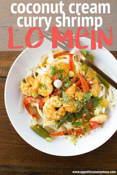 Coconut Cream Curry Shrimp Lo Mein | Appetites Anonymous