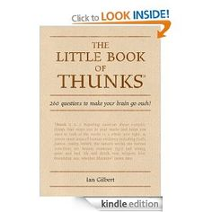 The Little Book of Thunks: 260 questions to make your brain go ouch! (The Independent Thinking Series) Paranormal Romance, Romance Novels, Fantasy Books, Little Books, Your Brain, Kindle, Erotic, Make It Yourself, This Or That Questions
