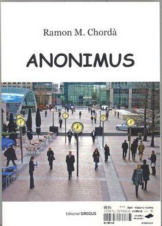 Chordá, Ramón M. Anonimus.Madrid : Gregus, 2016