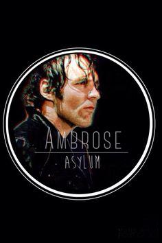 I Love The Ambrose Asylum Dean Ambrose