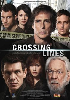 Crossing Lines (2013- ) A special crime unit investigates serialized crimes that cross over European borders.