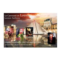 Le Carrousel du Louvre @Leonoranthonyartist #LeonorAnthony #Art #Artist #Miami Semaine Internationale d' Art Contemporain - #París #Octobre2015