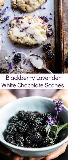 Blackberry Lavender White Chocolate Scones | http://halfbakedharvest.com /hbharvest/
