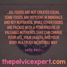 Not all foods are created equal  #thepelvicexpert #pelvicmafia #foods #womenshealth
