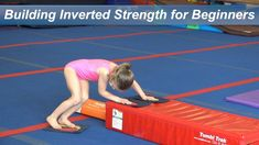 Building Inverted Strength for Beginners