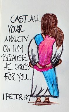 """""""Cast all of you anxiety on him because he cares for you."""" 1 Peter 5:7 (Scripture doodle art of encouragement)"""