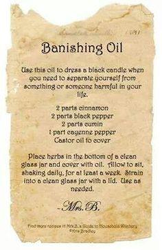 Banishing oil...