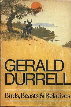 Gerald Durell-Naturalist,zookeeper,conservationist,author and television presenter, is perhaps best recognized for writing a number of books based on his life as an animal collector and enthusiast.Birds,beasts and relatives is a delightful book full of simple well known things.Cicadas in the olive groves,lamp fishing at night,the complexities of fish and animals-but above all, childhood.