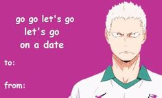 Haikyuu pick up lines Valentines Anime, Valentine Day Cards, Anime Pick Up Lines, Tsukkiyama, Haikyuu Funny, Volleyball Anime, Shall We Date, Lovey Dovey, Wholesome Memes