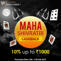 Get a Maha Cashback on this auspicious occasion of Maha Shivaratri.  Make a minimum deposit of Rs.1000 and get 10% cashback up to Rs.1000,  if you lose your deposit. Hurry!