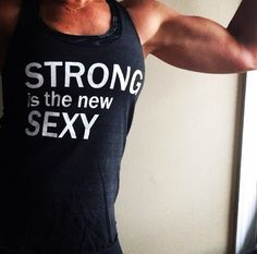STRONG IS THE NEW SEXY tanks at: http://hopenagy.com/motivatehopestrength___hope_nagy/Tanks&Tees.html #fitness gifts #motivational #health & Fitness #gym gifts #womens health #fitspo #fitblr #exercise gifts #workout tops #workout apparel #best fitness gifts