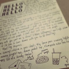 Hand written letters are the best.