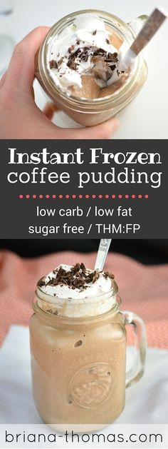 Instant Frozen Coffee Pudding…low carb, low fat, sugar free, THM:FP, egg/nut free Source by sugarfreemom Sugar Free Desserts, Low Carb Desserts, Ketogenic Desserts, Dessert Recipes, Diabetic Recipes, Low Carb Recipes, Diabetic Snacks, Primal Recipes, Trim Healthy Recipes