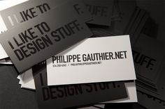 Strong use of 1 Color with a spot varnish. Phillippe Gauthier / Graphic Designer