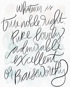 Whatever is lovely // #handwrittenbycassi #moderncalligraphy #brushlettering #handlettering #sketchesapp #ipadpro #applepencil #thatsdarling #hwbc