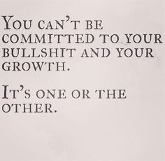 And you're quite committed to your bullshit. So I guess you'll be keeping that addict mentality a bit longer.