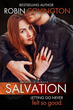 Salvation and Redemption (Nashville Nights & by Robin Covington - Double Cover Reveal & Giveaway Kirsty Moseley, Night Book, Elle Kennedy, Losing Her, Romance Books, Music Lovers, Free Books, Bestselling Author, Nashville
