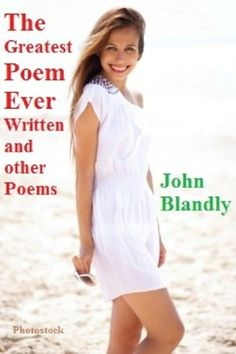The Greatest Poem Ever Written, and Other Poems--nice to read at the beach