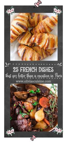 From Boeuf Bourguignon and croissants, to quiche and baguettes, French food has everything you could want! It's decadent, delicate, and delicious, and also easy to make in the comfort of your own kitchen. This recipe roundup of French dishes is sure to make you feel like you're in Paris for the day! These easy french recipes are also perfect for a romantic date night at home ! French Dishes, French Food, One Pot Meals, Easy Meals, Easy French Recipes, Dinner Recipes, Dessert Recipes, Beautiful Desserts, 30 Minute Meals