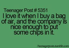 I love it when I buy a bag of air, and the company is nice enough to put some chips in it.