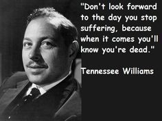 """Tennessee Williams 