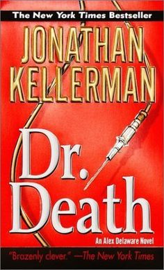 Jonathan Kellerman'sbooks with  Alex Delaware are great reads!