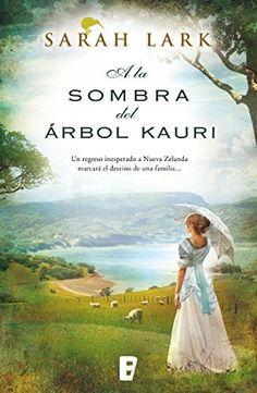 A la sombra del árbol kauri de Sarah Lark, http://www.amazon.es/dp/B00OOPT9GS/ref=cm_sw_r_pi_dp_0miIub0X6P823