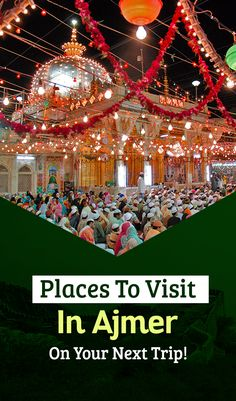 Explore these 10 best places to see in Ajmer like Ajmer Sharif Dargah & Taragarh Fort that will leave you marveling at the historical treasures of the city. North India, Rajasthan India, Islamic Pictures, India Travel, Ramadan, Places To See, Allah Calligraphy, Around The Worlds, Politics