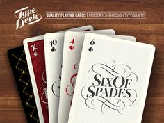 Typography Playing cards - The Type Deck. available here: http://www.kickstarter.com/projects/chriscavill/the-type-deck-typography-playing-cards-printed-by