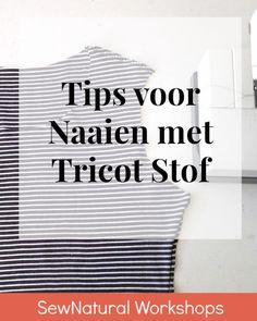 Tips voor het naaien van Tricot stof
