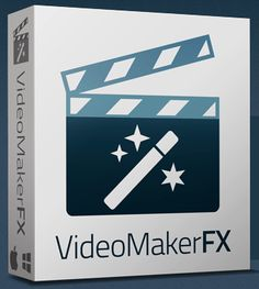 VideoMakerFX – The Most Powerful Video Creation Software