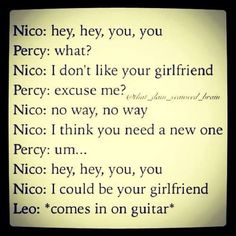 Nico Di Angelo and Percy Jackson: I don't like your girlfriend