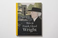 You're probably familiar with some of his buildings, but unless you're an architect or historian, odds are you don't know too much about his life. This Is Frank Lloyd Wright covers both the man's work and his life, from his. Architect Magazine, American Freedom, Frank Lloyd Wright, Magazine Art, New Books, The Book, Poster Prints, Posters, Shopping