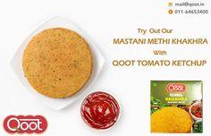 Mastani Methi Khakhra with Qoot Tomato Ketchup http://qoot.in/