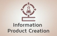 Information Product Creation and Marketing