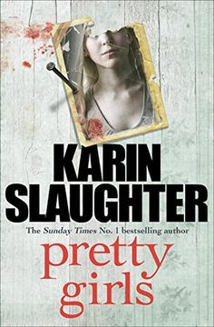 """Just finished """"Pretty Girls"""". Karen Slaughter has moved into actual horror. Never had to put a book down so often because I was so scared"""