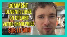 Comment devenir LIBRE en créant VOTRE entreprise sur le web :) : https://www.youtube.com/watch?v=U_wU82-C4GM&index=380&list=PLlNaq4hbeacRenu3pV65ir209cjP6CZph :) #Entreprise #Entrepreneur #Libre #Liberté #Web