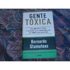 Libro De Autoayuda Gente Toxica De Bernardo Stamateas - $ 38,00 en MercadoLibre