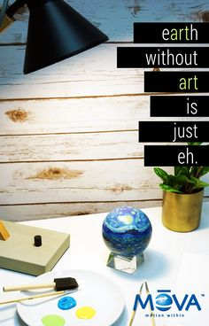 """""""Earth without Art is just eh."""" What a great statement and philosophy and one we try to live by each day. #art"""
