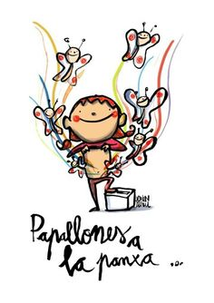 Papallones a la panxa. 27S Catalunya Turu, Drawings, Illustration, Best Quotes, Infants, Words, Journaling, School, Cute Quotes