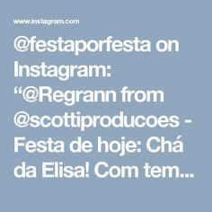 """@festaporfesta on Instagram: """"@Regrann from @scottiproducoes -  Festa de hoje: Chá da Elisa! Com temática de jardim, compondo o cenário com flores, borboletas, gaiolas e…"""""""