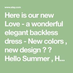 Here is our new Love - a wonderful elegant backless dress - New colors , new design ♥ ♥ Hello Summer , Hello Backless Dresses ♥ ♥ We love these colors - so elegant combination ♥ You can wear it as an elegant evening dress, as a party dress, for any special occassion ! Be with