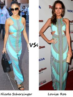 Nicole Scherzinger vs Louise Roe- who wore it best? The dress