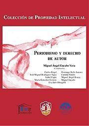 Periodismo y derecho de autor. /  Reus, 2013