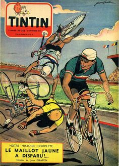 Cover for Journal de Tintin (Dargaud, 1948 series) Cycling Art, Cycling Bikes, Road Cycling, Velo Retro, Bike Poster, Vintage Cycles, Bicycle Art, Tandem, Vintage Advertisements
