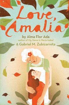Love, Amalia by Ada, Alma Flor
