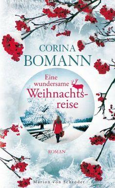 Eine wundersame Weihnachtsreise: Roman von Corina Bomann, http://www.amazon.de/dp/3547711916/ref=cm_sw_r_pi_dp_59Qzsb1C51A69