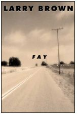 """""""Fay"""" by Larry Brown"""