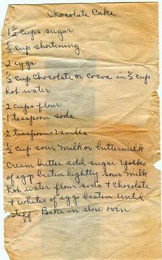 Grace and Glory: Grandmas Handwritten Chocolate Cake Recipe (I love these time tested handwritten recipes) Retro Recipes, Old Recipes, Vintage Recipes, Cookbook Recipes, Sweet Recipes, Baking Recipes, Dessert Recipes, Family Recipes, Delicious Cake Recipes